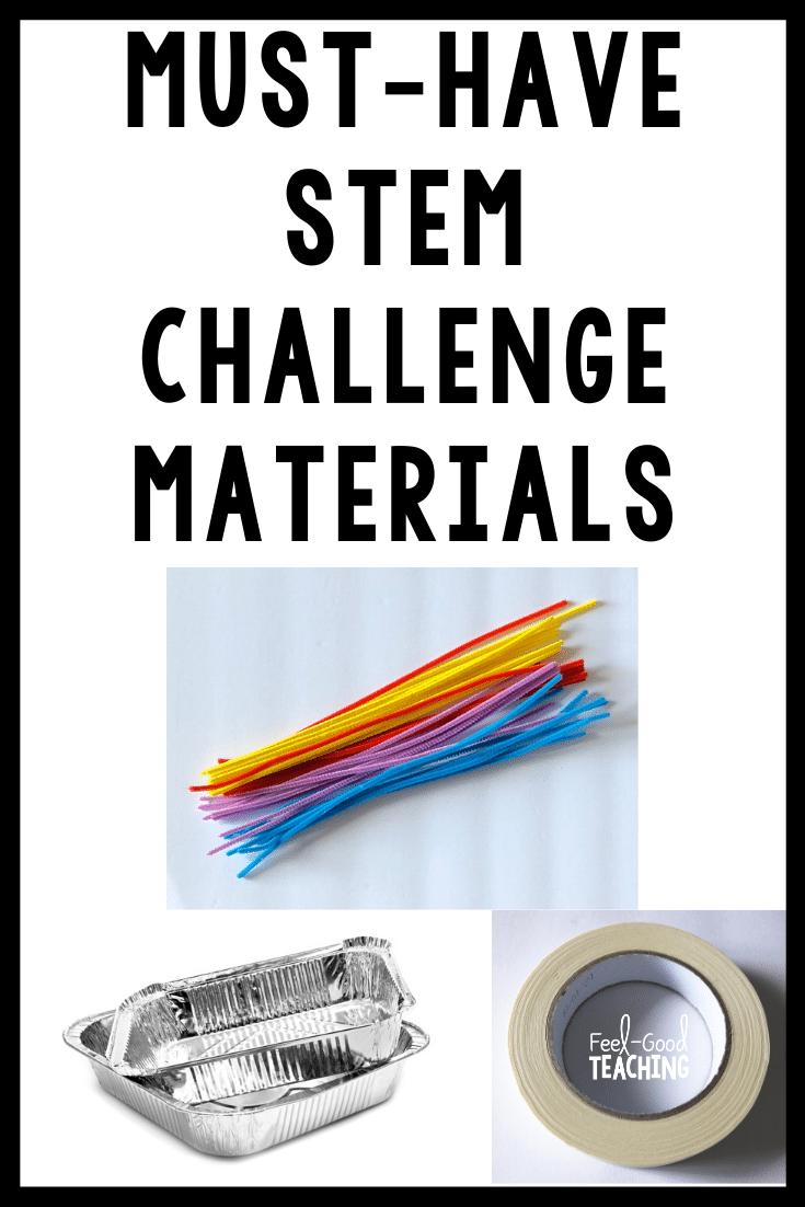 "One of the most frequently asked questions I get is, ""What STEM Challenge materials should I have in my classroom?"""