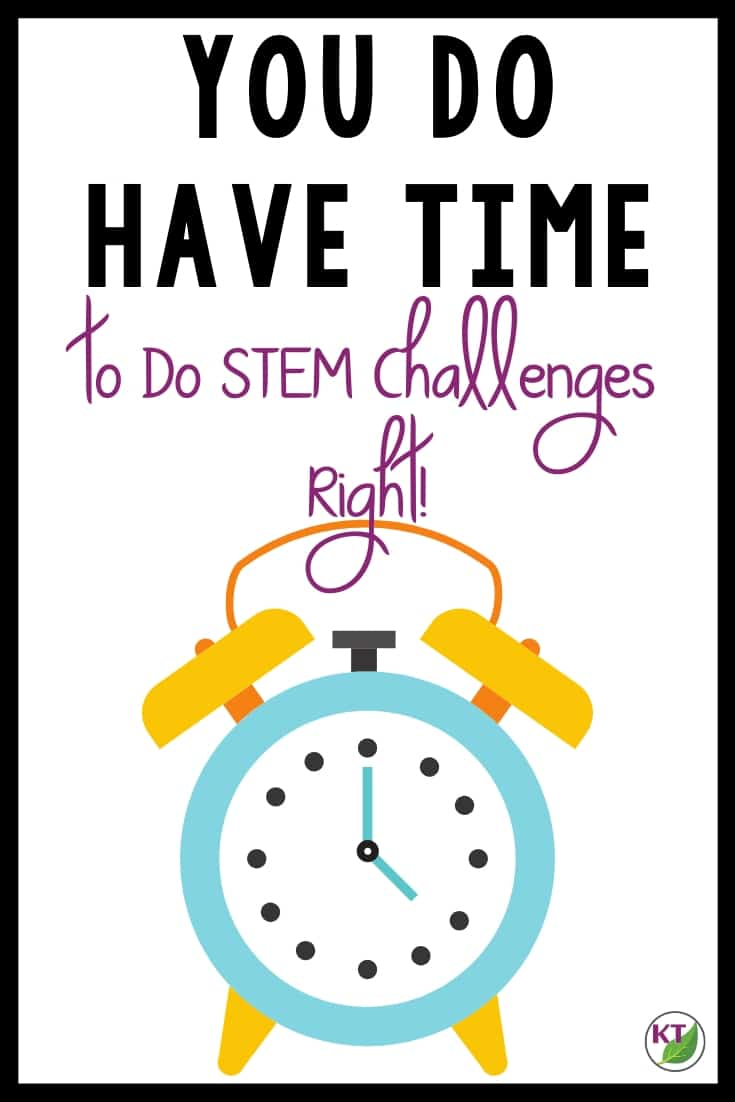 You probably have more time than you think to make a proper STEM Challenge work with your schedule. Check out this blog post to see some sample schedules for making STEM Challenges work with short class periods.
